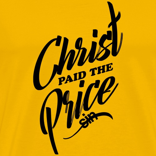 Christ Paid The Price - Men's Premium T-Shirt