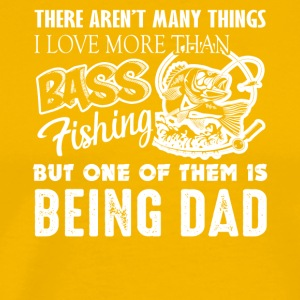 Bass Fishing Dad Tee Shirt - Men's Premium T-Shirt