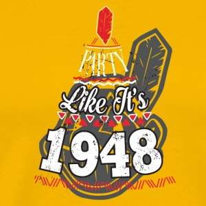 Party Like is 1948 Cleveland Indians - Men's Premium T-Shirt