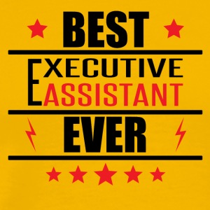 Best Executive Assistant Ever - Men's Premium T-Shirt