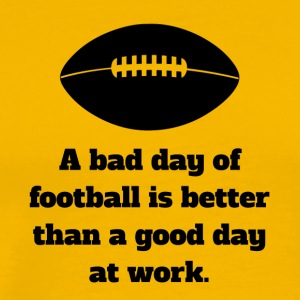 Bad Day Of Football - Men's Premium T-Shirt