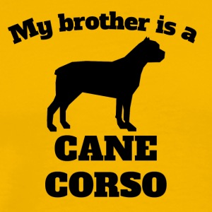 My Brother Is A Cane Corso - Men's Premium T-Shirt