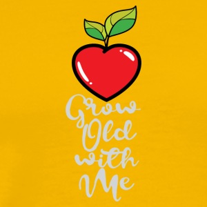 Grow Old with Me - Men's Premium T-Shirt