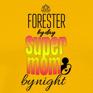 Forester by day and super mom by night - Men's Premium T-Shirt