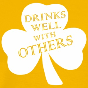 Drink Well With Others Saint Patricks Day - Men's Premium T-Shirt