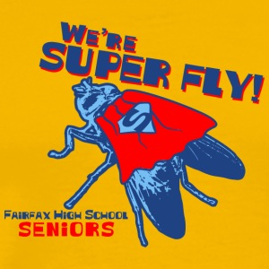 We re Super Fly Fairfax High School Seniors - Men's Premium T-Shirt