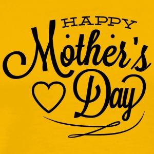 happy_mother-s_day - Men's Premium T-Shirt
