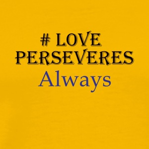 Love Perseveres - Men's Premium T-Shirt