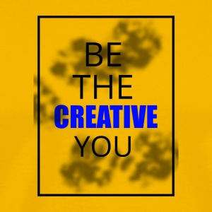 Be the creative you - Men's Premium T-Shirt