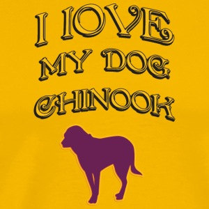 I LOVE MY DOG Chinook - Men's Premium T-Shirt
