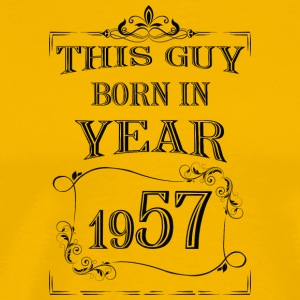 this guy born in year 1957 black - Men's Premium T-Shirt