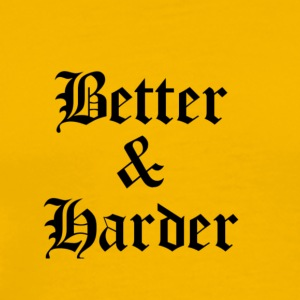 Better & Harder Merchandise - Men's Premium T-Shirt