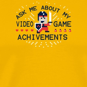 Ask Me About My Video Game Achievements - Men's Premium T-Shirt