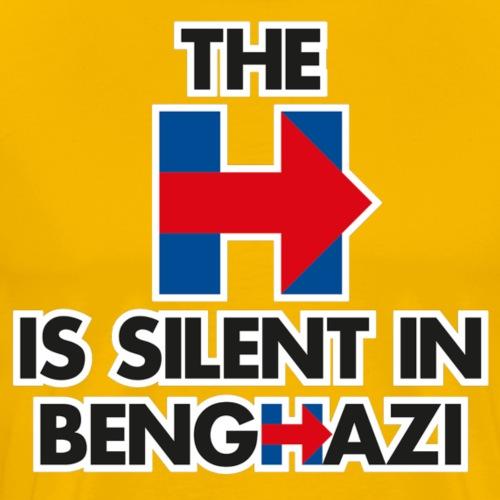 The H is Silent in Benghazi - Men's Premium T-Shirt