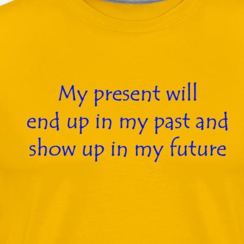 Our Present - Men's Premium T-Shirt