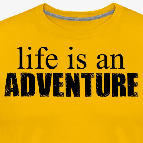 Life is an Adventure - Men's Premium T-Shirt