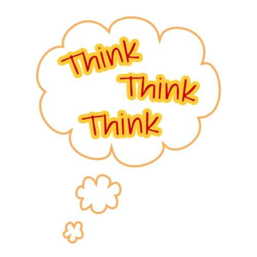 Think Think Think - Men's Premium T-Shirt