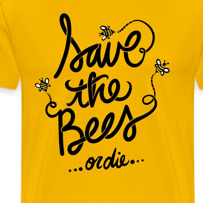 Save the bees or die