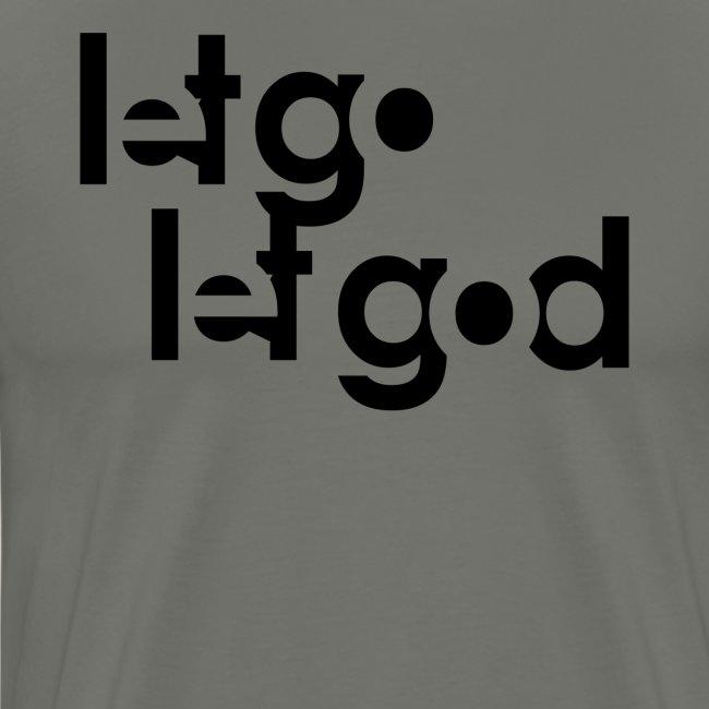 LET GO LET GOD LGLG #1