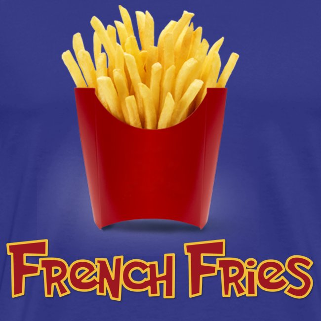 Extra Love French Fries Day 7