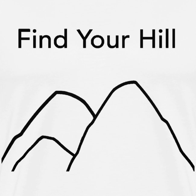 Find Your Hill