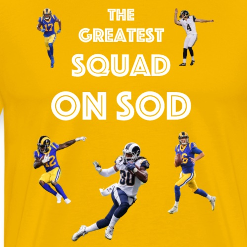 The Greatest Squad on Sod in White - Men's Premium T-Shirt