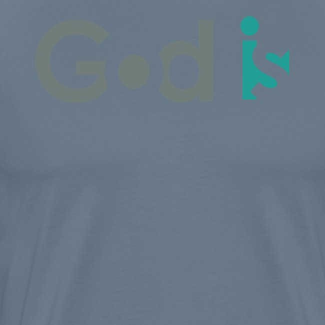 GOD IS #3