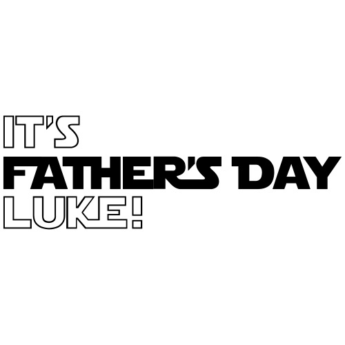 It's Father's Day Luke - Men's Premium T-Shirt