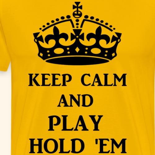 keep calm play hold em bl - Men's Premium T-Shirt