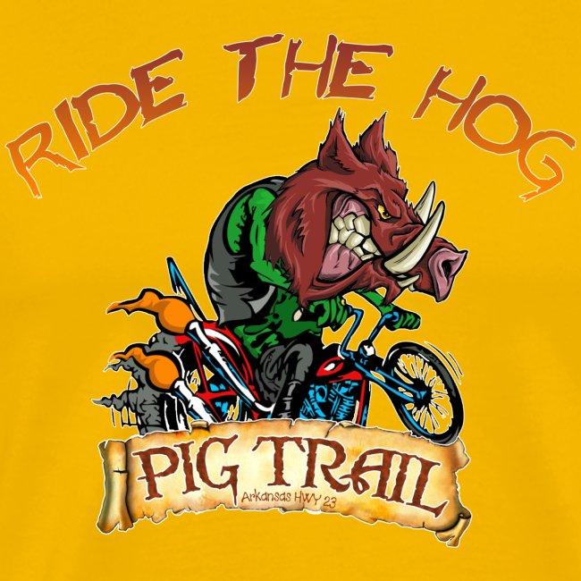 Ride the Hog T-Shirt
