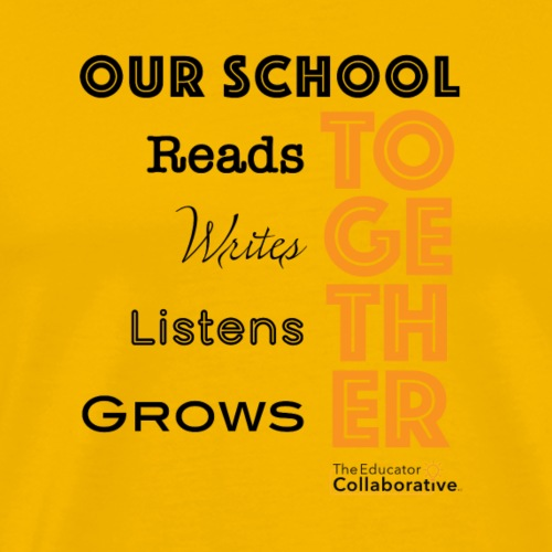 TheEdCollab - Our School Together - Men's Premium T-Shirt