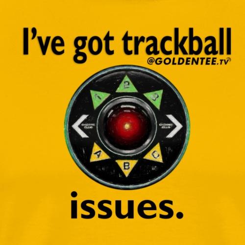 HAL9000 Trackball Issues