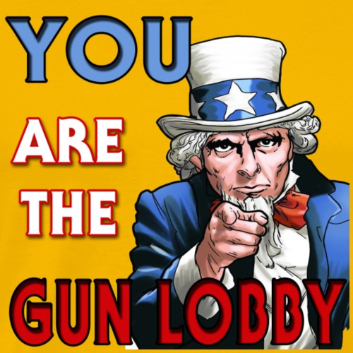 YOU Are The Gun Lobby - Men's Premium T-Shirt
