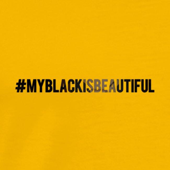 My black is beautiful
