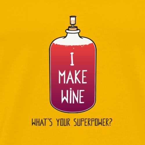 I make Wine superpower - Men's Premium T-Shirt