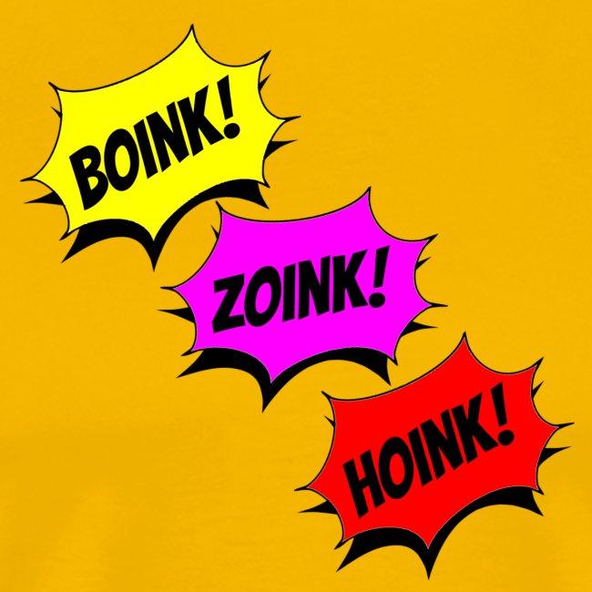 Boink Zoink Hoink