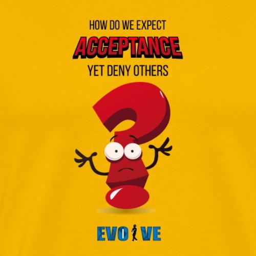 acceptance t-shirt - Men's Premium T-Shirt