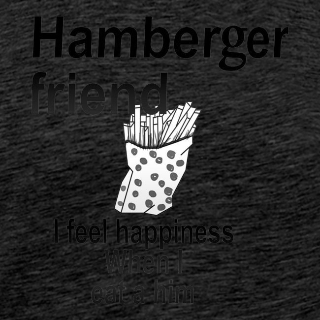 Hamberger friend