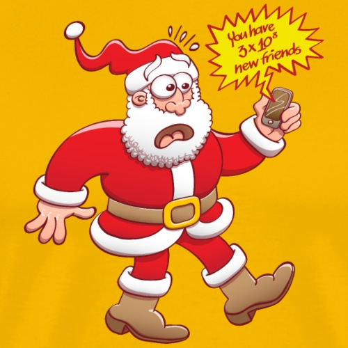 Santa's shocked, tons of new friends on the web! - Men's Premium T-Shirt