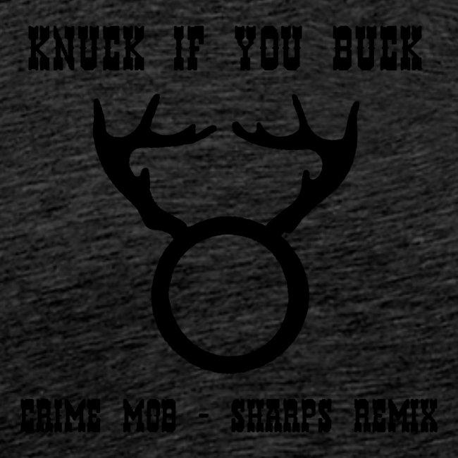 Knuck If You Buck Tee