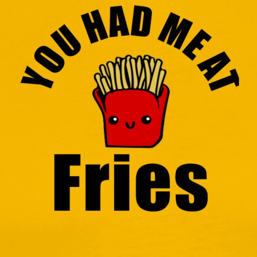 Cute cartoon You had me at fries unisex products - Men's Premium T-Shirt