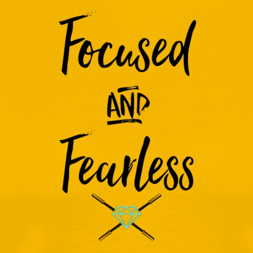 focused fearless (black) - Men's Premium T-Shirt