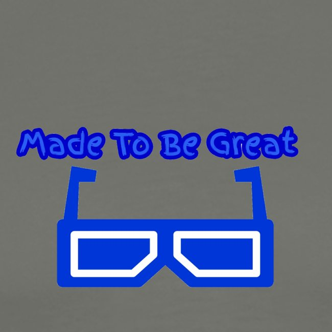 Made To Be Great