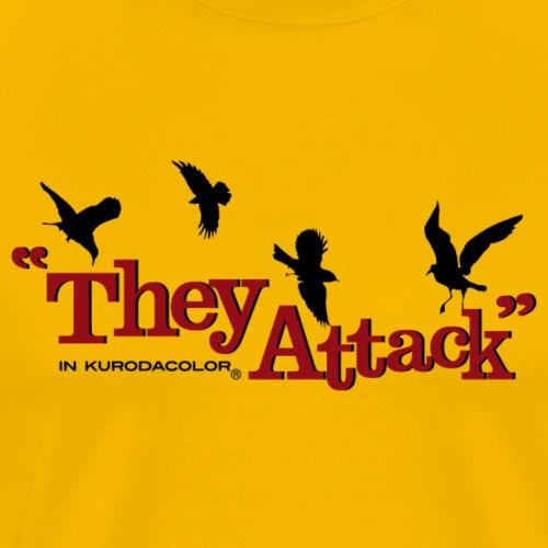 They Attack - Men's Premium T-Shirt