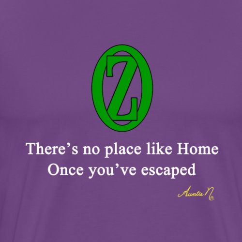 0132w There's No Place Like Home - Men's Premium T-Shirt
