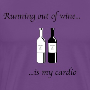 Running out of wine is my cardio - Men's Premium T-Shirt