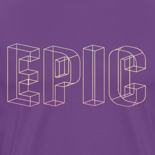 EPIC - EPIC - EPIC - Men's Premium T-Shirt