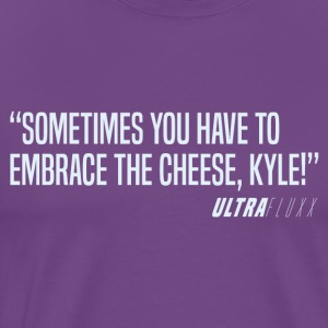 Embrace the Cheese - Men's Premium T-Shirt