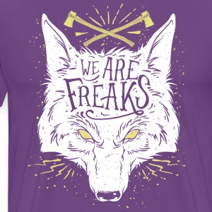We are freaks - Men's Premium T-Shirt