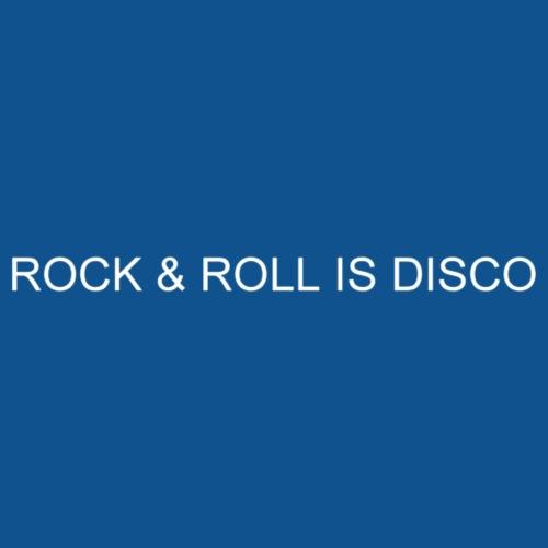 ROCK AND ROLL IS DISCO - Men's Premium T-Shirt